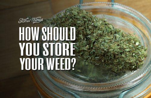 Storing Weed